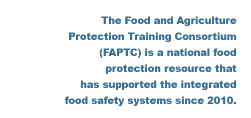 food and agriculture protection training consortium since 2010